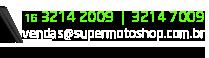 Telefones: 16 3214 2009 ou 3214 7009. E-mail: vendas@supermotoshop.com.br