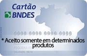 Cartão BNDES, aceito somente em determinados produtos