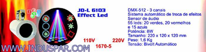 MAQUINA EFEITO LED JD-L 6103