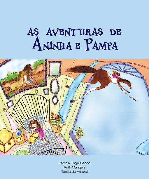Livro Infantil - As Aventuras de Aninha e Pampa