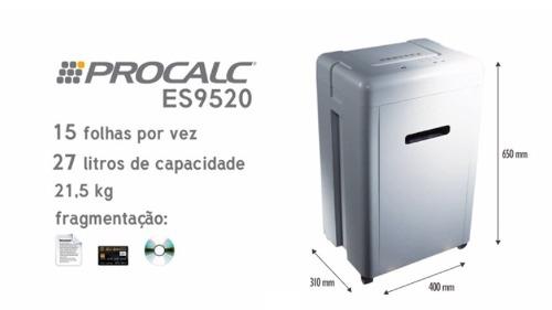 Fragmentadora de papel Procalc ES9520 - corta 15 folhas em confete de 2x10mm, CC/CD, uso contínuo de 10 mínutos, cesto de 27 litros, 220V
