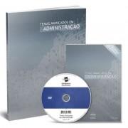 CURSO DE TEMAS AVAN�ADOS EM ADMINISTRA��O EM DVD V�DE AULA + LIVRO