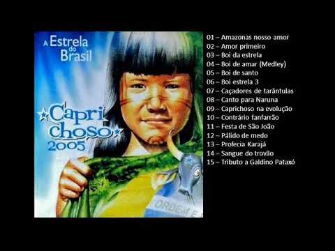 CD CAPRICHOSO 2005 - Q BOI Produtos do Festival de Parintins