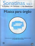 Método Sonatinas Adaptado para Órgão Eletrônico Volume 1 - Ana Mary Cervantes