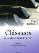 Método Clássicos Vol. 1 - Ana Mary. Clique e conheça + detalhes!