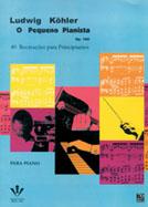 Método L. Kohler - O Pequeno Pianista OP. 189 - 40 Recreações para Principiantes