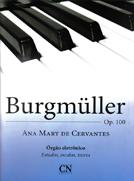 Método F. Burgmuller Órgão Eletrônico - Ana Mary Cervantes  - Teclasom Instrumentos Musicais Ltda