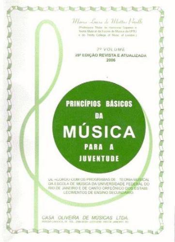 Princípios Básicos da Música para a Juventude - 2º Volume - Maria Luiza de Mattos Priolli  - Teclasom Instrumentos Musicais Ltda