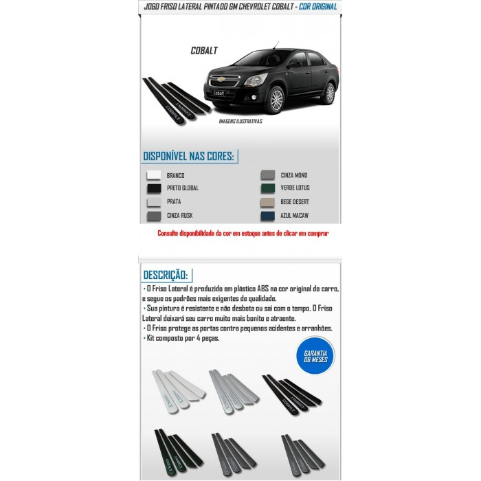 Friso Lateral Porta Pintado GM Chevrolet Cobalt Cor Original  - SONNIC PARTS