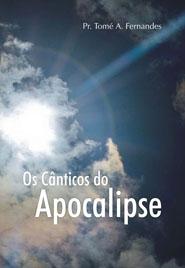 OS CÂNTICOS DO APOCALIPSE  - LOJA VIRTUAL UFMBB