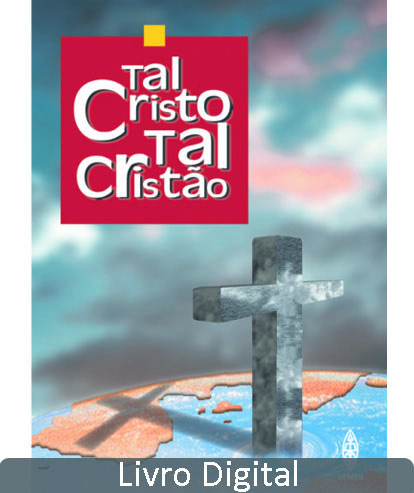 TAL CRISTO, TAL CRISTÃO - LIVRO DIGITAL  - LOJA VIRTUAL UFMBB