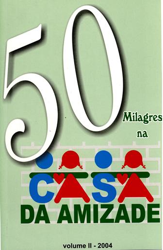 50 Milagres na Casa Batista da Amizade  - LOJA VIRTUAL UFMBB