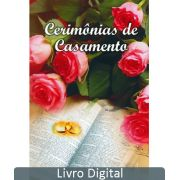 CERIMONIAS DE CASAMENTO - LIVRO DIGITAL