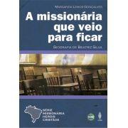 LIVRO DIGITAL -  A MISSIONÁRIA QUE VEIO PARA FICAR - FORMATO DIGITAL (PDF)