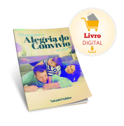 LIVRO DIGITAL - RESGATANDO A ALEGRIA DO CONVÍVIO DO LAR