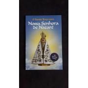 O Santo Terço com Nossa Senhora de Nazaré