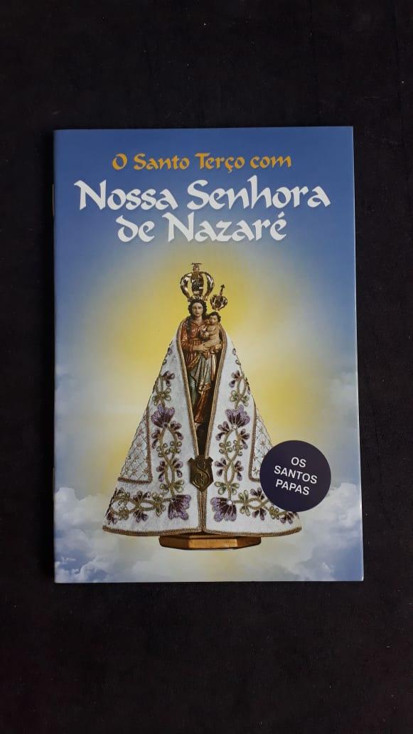 O Santo Terço com Nossa Senhora de Nazaré  - VindVedShop - Distribuidora Catolica