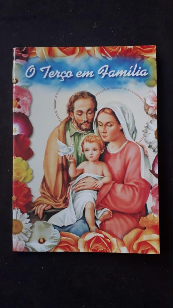 O Terço em Familia  - VindVedShop - Distribuidora Catolica