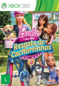 Barbie e Suas Irm�s: Resgate De Cachorrinhos - XBOX 360  - FastGames - Gamers levados a s�rio