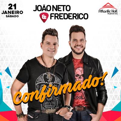 João Neto & Frederico - 21/01/17 - Pilar do Sul - SP