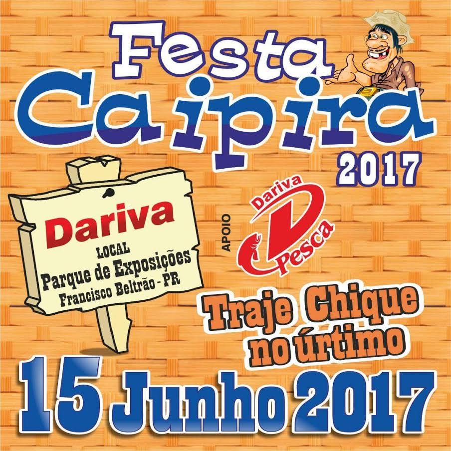 Festa Caipira 2017 - 15/06/17 - Francisco Beltrão - PR