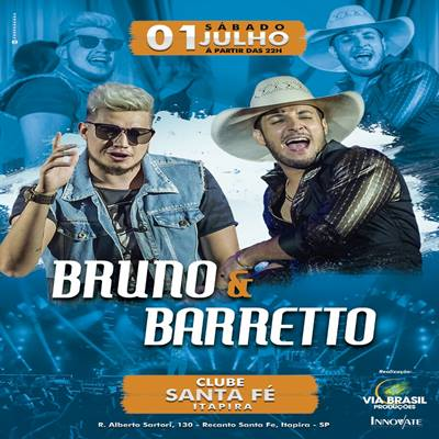 Bruno & Barretto - 01/07/17 - Itapira - SP