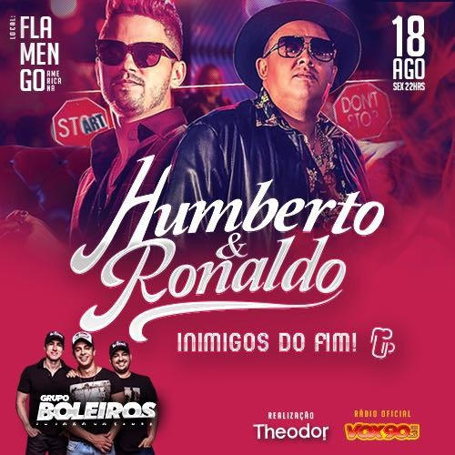 Humberto & Ronaldo - 18/08/17 - Americana - SP