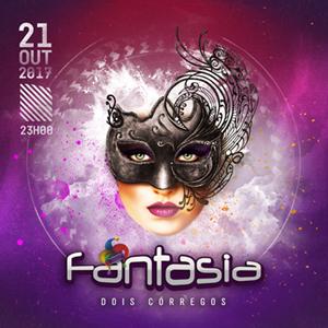 Festa Fantasia - 21/10/17 - Dois Córregos - SP