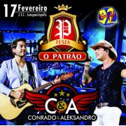 Festa O Patrão - Conrado & Aleksandro - 17/02/17 - Junqueirópolis - SP - TKINGRESSOS