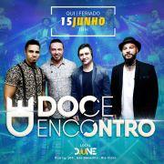 Doce Encontro - 15/06/17 - Rio Claro - SP - TKINGRESSOS