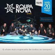 Roupa Nova - 20/03/15 - It�polis - SP