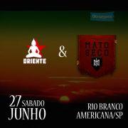 Oriente & Mato Seco - 27/06/2015 - Americana - SP