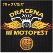 III Dracena MotoFest - 20 e 21/10/17- Dracena - SP - TKINGRESSOS