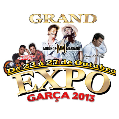 Grand Expo Gar�a 2013 - 24 a 26/10/13 - Gar�a - SP - TKINGRESSOS