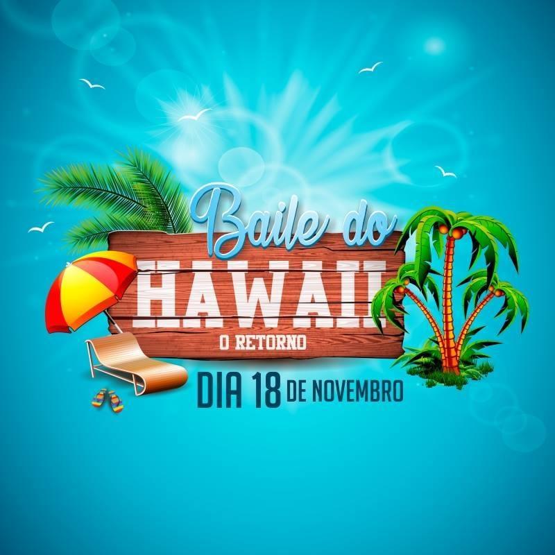 Baile do Hawaii - 18/11/17 - Rancharia - SP