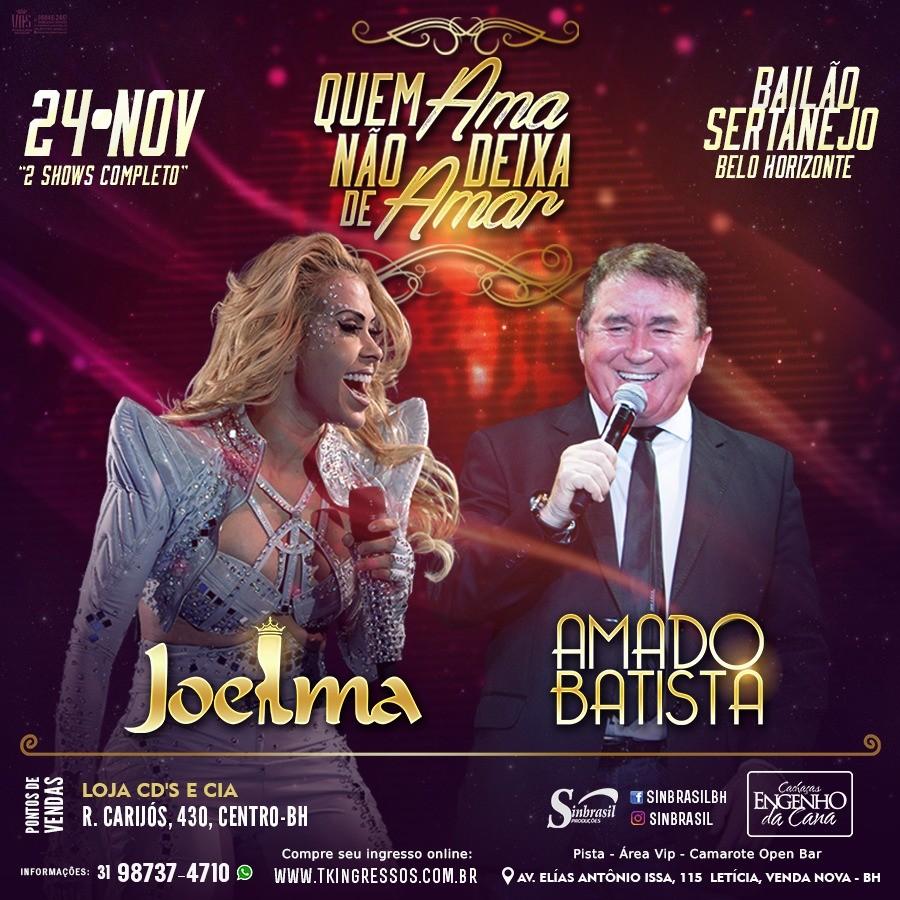 Joelma + Amado Batista - 24/11/17 - Belo Horizonte - MG