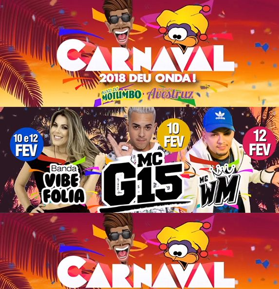 Kit Blocos do Avestruz e Motumbo Carnaval 2018 - 10 e 12/02 - Itapetininga - SP