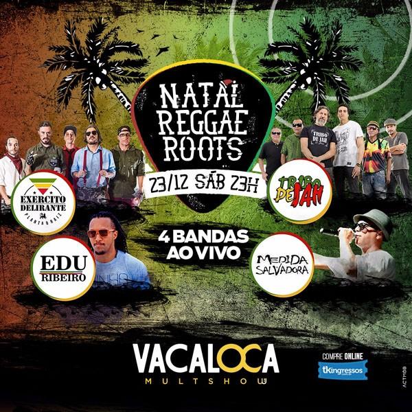 Natal Reggae Roots - 23/12/17 - Mogi das Cruzes - SP