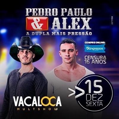 Pedro Paulo & Alex - 15/12/17 - Mogi das Cruzes - SP