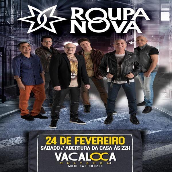 Roupa Nova - Vacaloca Multshow - 24/02/18 - Mogi das Cruzes - SP