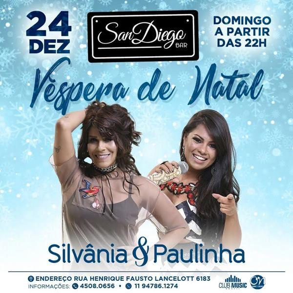 Silvânia & Paulinha - 24/12/17 - São Paulo - SP