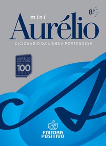 MINI AURÉLIO O DICIONARIO DA LINGUA PORTUGUESA
