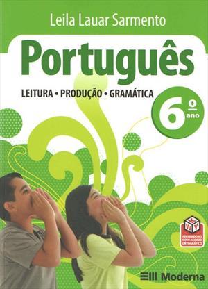 PORTUGUES: LEITURA, PRODUÇAO, GRAMATICA - 6º ANO