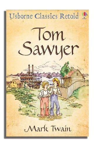TOM SWAYER (CLASSICS RETOLD)