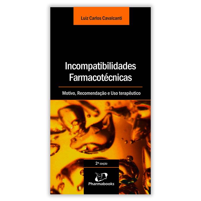 Livro - Incompatibilidades Farmacotécnicas 2ª Edição