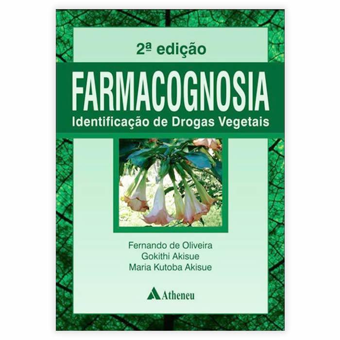 Livro - Farmacognosia: Identificação De Drogas Vegetais 2ª Edição
