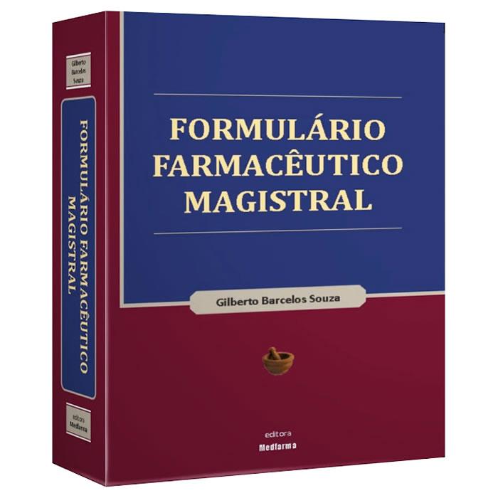 Livro - Formul�rio Farmac�utico Magistral 1� Edi��o 2016