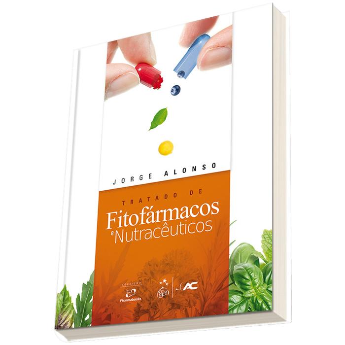 Livro - Tratado de Fitof�rmacos e Nutrac�uticos 1� Edi��o Ano 2016