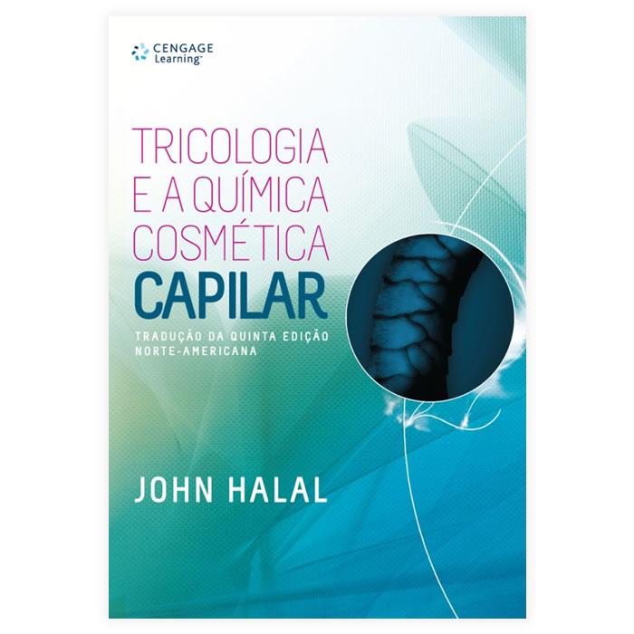 Livro - Tricologia e a Química Cosmética Capilar 1ª Edição