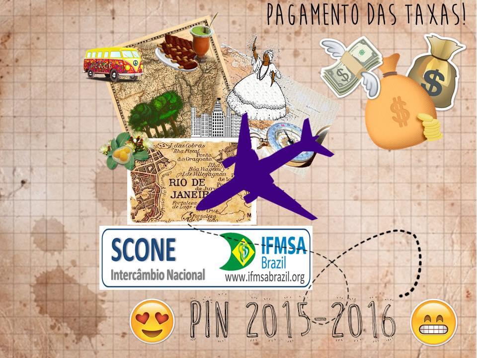 Taxa I - Intercambio Nacional (PIN 2015-2016)  - CENTRAL DE PAGAMENTOS IFMSA BRAZIL